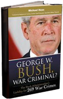 Mike Haas Book - George W.Bush, War Criminal?